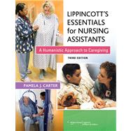 Lippincott Essentials for Nursing Assistants by Carter, Pamela, 9781609137502