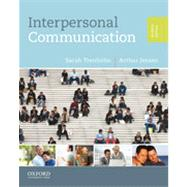 Interpersonal Communication by Trenholm, Sarah; Jensen, Arthur, 9780199827503