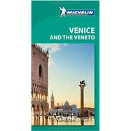 Michelin Green Guide Venice and the Veneto by Unknown, 9782067197503