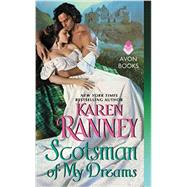 Scotsman of My Dreams by Ranney, Karen, 9780062337504