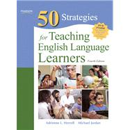 Fifty Strategies for Teaching English Language Learners by Herrell, Adrienne L.; Jordan, Michael L., 9780132487504