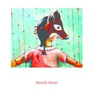 Sometimes I Feel Like a Fox by Daniel, Danielle, 9781554987504