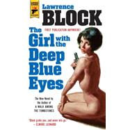The Girl With the Deep Blue Eyes by BLOCK, LAWRENCE, 9781783297504