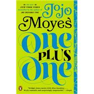 One Plus One A Novel by Moyes, Jojo, 9780143127505