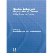 Gender, Culture and Organizational Change: Putting Theory into Practice by Itzen,Catherine, 9781138867505
