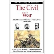 The Civil War: The Chronicle of American History from 1861-1865 by JEZER MARTY, 9780912517506