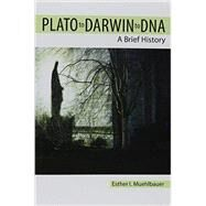 Plato to Darwin to DNA by Muehlbauer, Esther I., 9781465247506