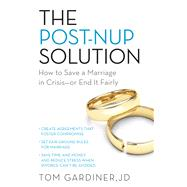 The Post-nup Solution by Gardiner, Tom, 9781613737507