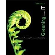 Greening Through IT by Tomlinson, Bill, 9780262517508