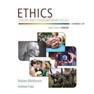 Ethics Theory and Contemporary Issues, Concise Edition by MacKinnon, Barbara; Fiala, Andrew, 9781305077508