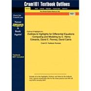 Outlines and Highlights for Differential Equations : Computing and Modeling by C. Henry Edwards, David E. Penney, David Calvis, ISBN at Biggerbooks.com