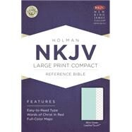 NKJV Large Print Compact Reference Bible, Mint Green LeatherTouch by Holman Bible Staff, 9781433617508