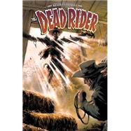 The Dead Rider: Crown of Souls by Ferrara, Kevin, 9781616557508