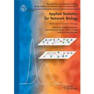 Applied Statistics for Network Biology : Methods in Systems Biology