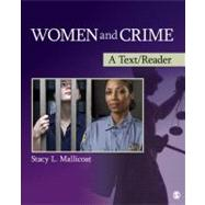 Women and Crime : A Text/Reader by Stacy L. Mallicoat, 9781412987509