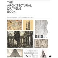 The Architectural Drawing Book by McCorquodale, Duncan, 9781908967510