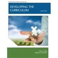 Developing the Curriculum by Oliva, Peter F.; Gordon II, William R., 9780132627511