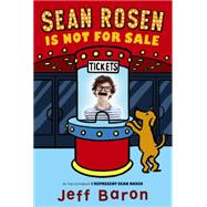 Sean Rosen Is Not for Sale by Baron, Jeff, 9780062187512