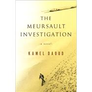 The Meursault Investigation by DAOUD, KAMELCULLEN, JOHN, 9781590517512