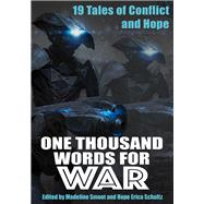 One Thousand Words for War by Schultz, Hope Erica; Smoot, Madeline, 9781933767512