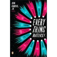 Everything Matters! by Currie, Jr., Ron (Author), 9780143117513