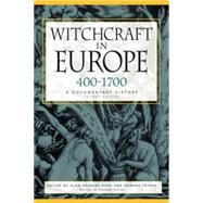 Witchcraft in Europe, 400-1700 by Kors, Alan Charles; Peters, Edward, 9780812217513