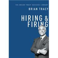 Hiring & Firing by Tracy, Brian, 9780814437513