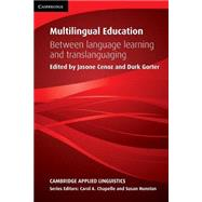Multilingual Education by Cenoz, Jasone; Gorter, Durk, 9781107477513