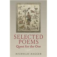 Selected Poems by Hagger, Nicholas, 9781780997513