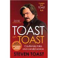 Toast on Toast by Toast, Steven, 9781782117513