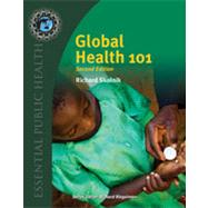 Global Health 101 by Skolnik, Richard, 9780763797515