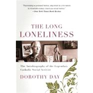The Long Loneliness by Day, Dorothy, 9780060617516