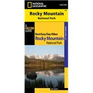 Best Easy Day Hiking Guide and Trail Map Bundle: Rocky Mountain National Park by Dannen, Kent, 9780762797516