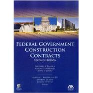 Federal Government Construction Contracts by Branca, Michael A.; Sillberman, Aaron P.; Vento, John S.; Bastianelli, Adrian L., III; Ness, Andrew D., 9781604427516