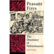 Peasant Fires by Wunderli, Richard, 9780253207517