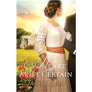 A Heart Most Certain by Jagears, Melissa, 9780764217517