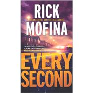 Every Second by Mofina, Rick, 9780778317517