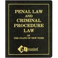 Penal Law and Criminal Procedure Law of the State of New York by Looseleaf Law Publications, 9780930137519