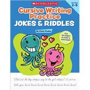 Cursive Writing Practice: Jokes & Riddles by Findley, Violet, 9780545227520
