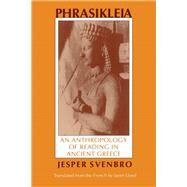 Phrasilkeia by Svenbro, Jesper; Lloyd, Janet E., 9780801497520