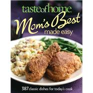 Taste of Home Mom's Best Made Easy by Cassidy, Catherine, 9780898217520