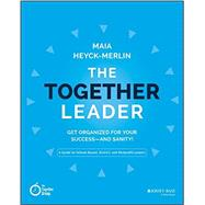 The Together Leader by Heyck-merlin, Maia, 9781118987520
