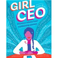 Girl Ceo by Cohen, Ronnie; Ellison, Katherine; Rucker, Georgia, 9781941367520
