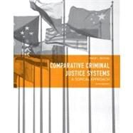 Comparative Criminal Justice Systems A Topical Approach by Reichel, Philip L., 9780132457521