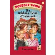 Bobbsey Twins 01: The Bobbsey Twins of Lakeport by Hope, Laura Lee, 9780448437521