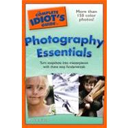 The Complete Idiot's Guide to Photography Essentials by Jenkinson, Mark, 9781592577521