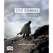 The Somme by Richards, Anthony, 9781904897521