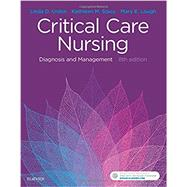 Critical Care Nursing: Diagnosis and Management by Urden, Linda D., 9780323447522