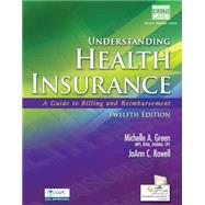 Understanding Health Insurance A Guide to Billing and Reimbursement (with Cengage EncoderPro.com Demo Printed Access Card) by Green, Michelle A., 9781285737522