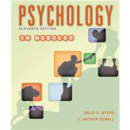 Psychology in Modules by Myers, David G.; DeWall, C. Nathan, 9781464167522